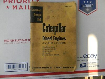 "USED Caterpillar Diesel Engines 3 3/4"" Bore 4 cyl Servicemen's Reference Book"