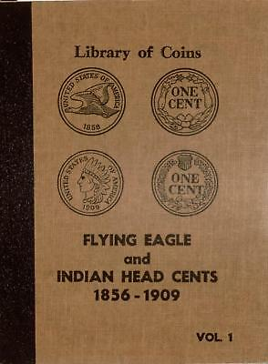 Flying Eagle and Indian Head Cents | 1856 - 1909 | Library of Coins Album | NR