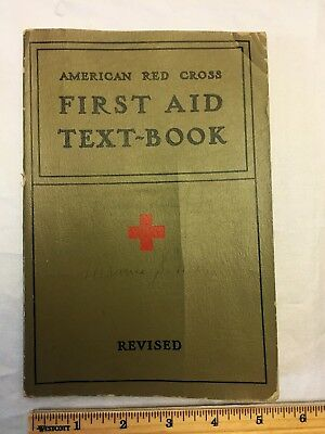 Vintage 1940 American Red Cross First Aid Text Book Revised WWII Class Redcross