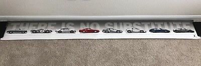 """Porsche OEM Dealer """"THERE IS NO SUBSTITUTE"""" Wall Poster! Approx 7' Long!"""