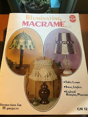 Vintage 1978 Macrame Pattern book.Illuminating Macrame- 15 Projects.Lamps,lights