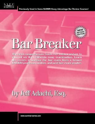 Bar Breaker by Jeff Adachi, Esq.