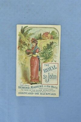 Antique ADVERTISING VICTORIAN TRADE CARD ROYAL ST JOHN SEWING MACHINE #05004