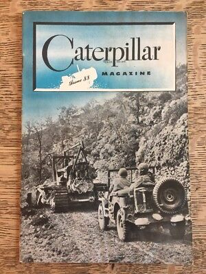 Vintage Caterpillar Magazine Issue 88 1940s WWII Coal Mining Japan Bomb Logging