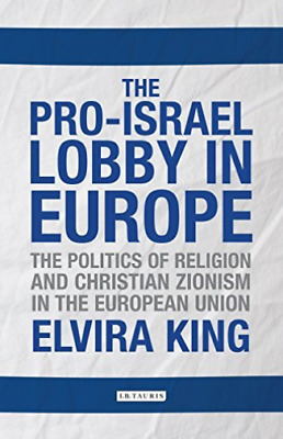 King Elvira-Pro-Israel Lobby In Europe The  BOOKH NUEVO (Importación USA)