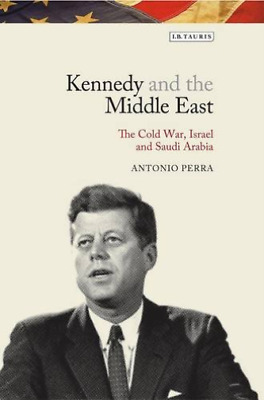 Perra Antonio-Kennedy And The Middle East  BOOKH NUEVO (Importación USA)