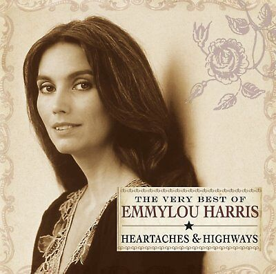Emmylou Harris Heartaches & Highways: The Very Best Of Cd (Greatest Hits)