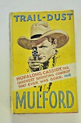 Trail Dust, Clarence E.  Mulford 1935 Yellow Jacket Edition HB Very Good