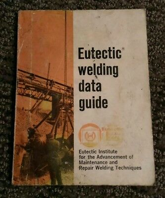 Vintage eutectic welding data guide