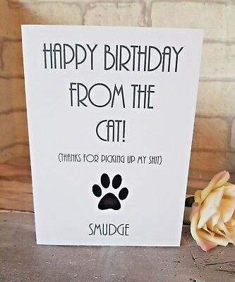 Personalised Cheeky Funny Humour Birthday Card From The Cat Free