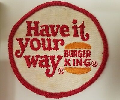 Vintage Burger King Have It Your Way Embroidered Patch