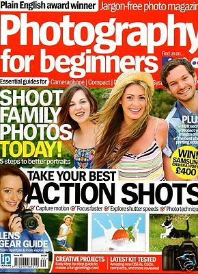 Photography For Beginners Magazine no 40 2014 ACTION SHOTS FAMILY PHOTOS LENSES