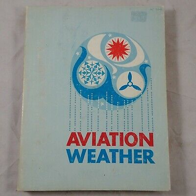 ve Aviation Weather 1965 Vintage PB Book FAA DOC USA Pilots Flight Operation