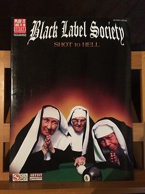 Black Label Society Shot to Hell partition songbook tablature guitare / voix