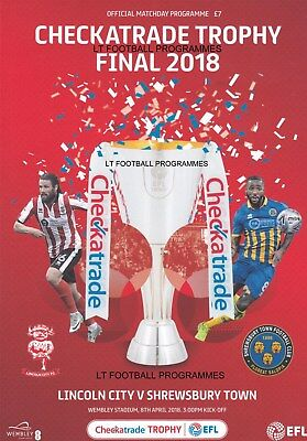 * 2018 CHECKATRADE TROPHY FINAL PROGRAMME - LINCOLN CITY v SHREWSBURY TOWN *