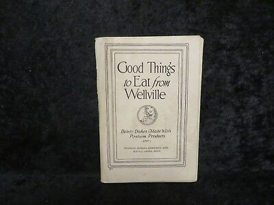 Postum Cereal Company 1916 Good Things To Eat From Wellville Booklet