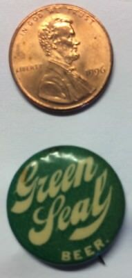 Early - PrePro ? ~ Green Seal Beer Pin Back Button - Toledo, Ohio  ~