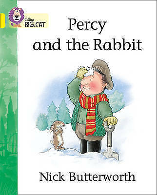 Percy and the Rabbit: Band 03/Yellow (Collins Big Cat) by Nick Butterworth-H010
