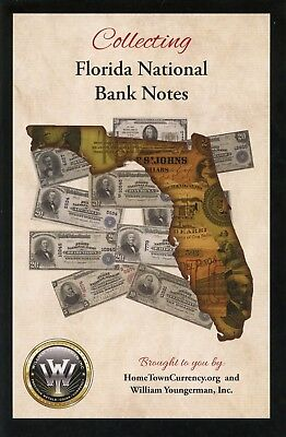 Collecting Florida National Bank Notes