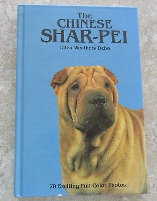 Chinese Shar-Pei  by Ellen Weathers Debo (hardcover 1986)