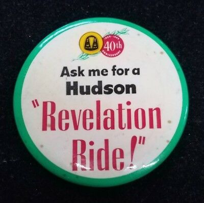 """Ask Me For a HUDSON Car REVELATION RIDE 40th Anniversary 4""""Pinback Button (F4)"""