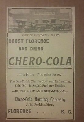 1917 Chero Cola Bottling Plant Ad Florence, South Carolina Soda Beverage Pop