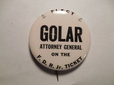 RARE FDR Jr, Ticket Button Elect Golar for Attorney General Cy-S7220