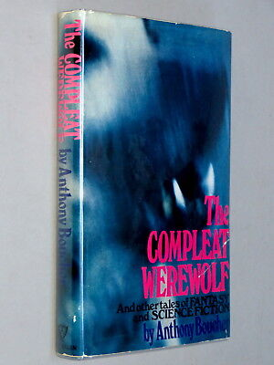 THE COMPLEAT WEREWOLF - Anthony Boucher (1970 1st UK Ed) Stories Sci-Fi Fantasy