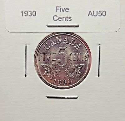 Canada 1930 Five Cents AU-50 with No Reserve!!