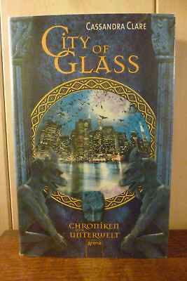 Cassandra  Clare    City  Of  Glass    Chroniken  Der  Unterwelt     Sehr   Gut