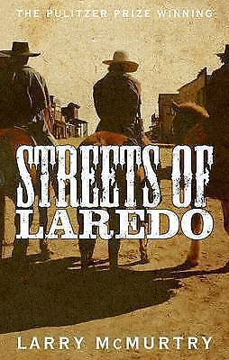 Streets of Laredo by Larry McMurtry (Paperback, 2015)-H012