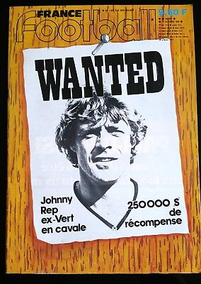 France Football 11/10/1983; WANTED; Johnny REP ex Vert en cavale/ France-Espagne