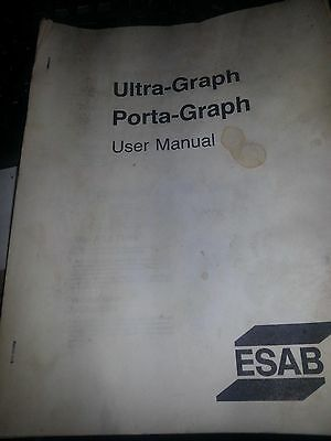 Esab Ultra-Graph , Porta-Graph Operation,maintenance,parts Manual
