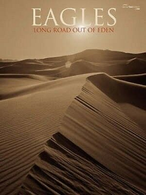 The Long Road Out of Eden: Guitar Tab Songbook by The Eagles.