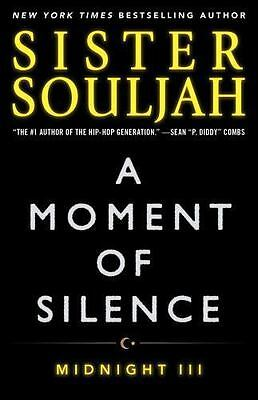 A Moment of Silence Midnight Series Book III 3 by Sister Souljah Paperback Novel