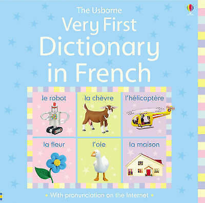 Very First Dictionary in French by Felicity Brooks (Hardback, 2008)