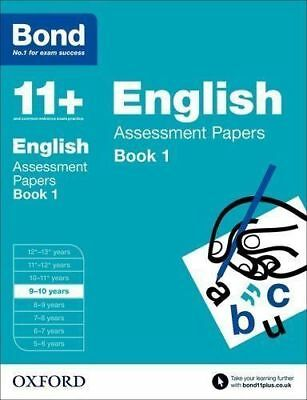 Bond 11+: English: Assessment Papers: 9-10 Years Book 1 by Sarah Lindsay (Paperb
