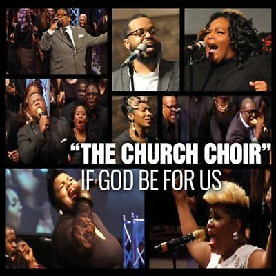 Church Choir-If God Be For Us  (Us Import)  Cd New