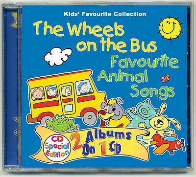 The Wheels on the Bus & Favourite Animal Songs CD nursery rhymes kids songs  NEW