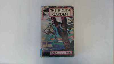 Good - The English Garden - Ralph Dutton 1945-01-01 Previous owner's signature i