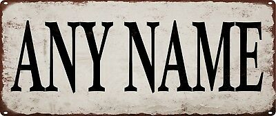 Any Name Vintage Look Rustic Metal Sign Retro Man cave Chic Deco Art 5x12 SS31