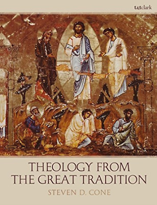 Cone Steven D.-Theology From The Great Tradition  (UK IMPORT)  BOOK NEW