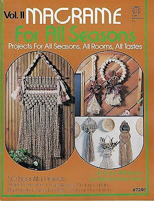 50 Projects in Macrame for All Seasons II Patterns Craft Instruction Book 7240