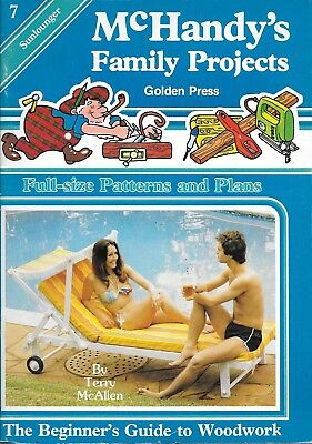 McHandy's family projects #7 sunlounger factory folded plans vintage 1982