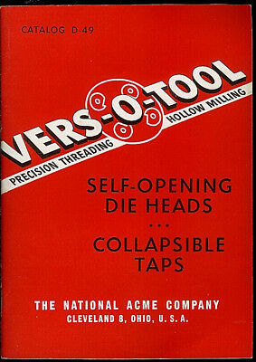 Acme Vers-O-Tool Rare Orig Self Opening Die Heads Collapsible Taps Catalog 1949
