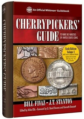 Cherrypicker's Guide Book to Rare Die Varieties of United States US Coins Vol 1