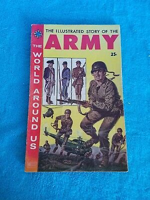 The World Around Us #9 - Illustrated Story Of The Army  1959