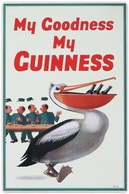 My Goodness MY GUINNESS Metal Sign