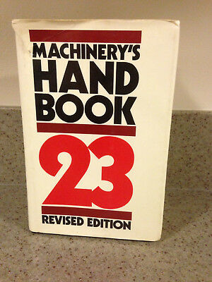 Machinery's Handbook 23rd 23 Revised Edition Hardcover Dust jacket