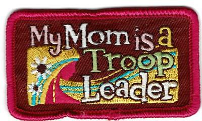 Girl MY MOM IS TROOP LEADER Fun Patches Crests Badges SCOUT GUIDE Daisy Brownie